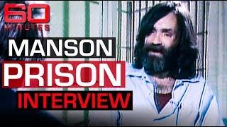 Charles Manson's first prison interview | 60 Minutes Australia