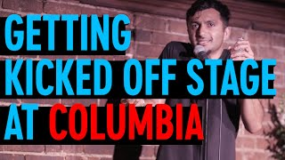 On Getting Kicked Off Stage at Columbia | Nimesh Patel | Stand Up Comedy
