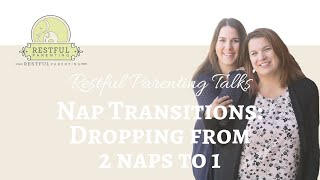 Nap Transitions: Dropping from 2 naps to 1