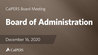 Board of Administration - CIO Interview Subcommittees | December 16, 2020