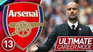 FIFA 19 ARSENAL CAREER MODE #13 | MGH VS PEP GUARDIOLA! (ULTIMATE DIFFICULTY)