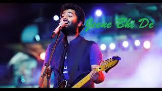 Arijit Singh | Jeene Bhi De | Audio Song
