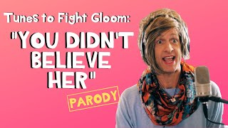 You Didn't Believe Her - Imagine Dragons Parody