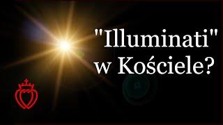 """""""Illuminati"""" w Kościele?"""