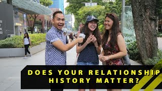 Does Your Relationship History Matter? | Word On The Street