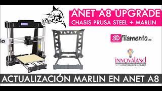 Anet A8 Marlin Firmware | Actualización en Prusa Steel