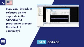 FAQ 004238 | How can I introduce releases on the supports in the CRANEWAY program to prevent the effect of continuity?