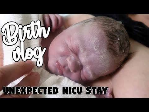"Birth Vlog & Unexpected NICU Stay After ""A Perfect Birth""... Our Baby Girl Is Finally Here!"