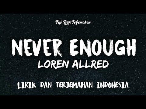 Never Enough - Loren Allred ( Lirik Terjemahan Indonesia ) 🎤