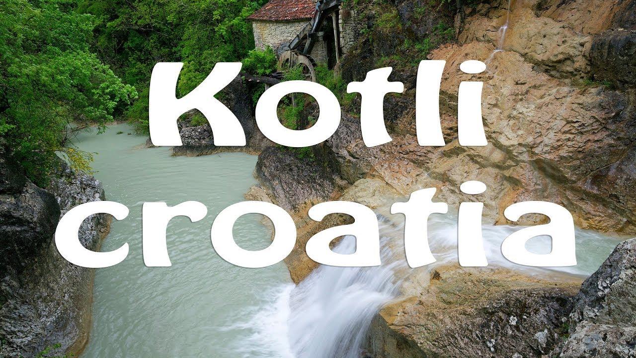 Kroatiens versteckte Juwel – Kotli