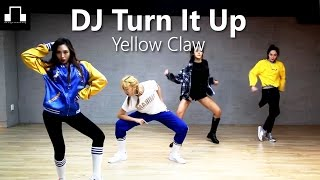 DJ Turn It Up-Yellow Claw / dsomeb Choreography & Dance