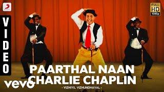 Paarthal Naan Charlie Chaplin  Benny Dayal