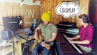 O Fly On - Coldplay cover