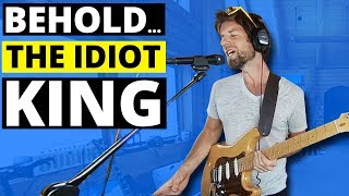Behold... The Idiot King (360 Music Video)
