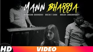 Mann Bharrya (Cover Song) | Akanksha Bhandari | Emsquare | B Praak | Jaani | Cover Song 2018
