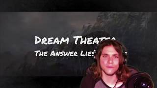 The Answer Lies Within (Dream Theater) - Review/Reaction