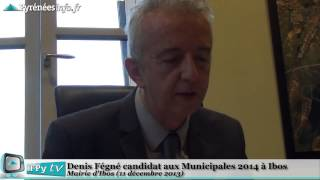 preview picture of video '[GRAND TARBES] Municipales 2014 Ibos Denis Fegne Candidat (11 décembre 2013)'
