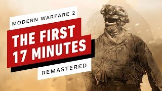 The First 17 Minutes of Call of Duty: Modern Warfare 2 Remastered (4K/60fps)