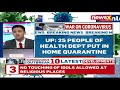 25 people of Health Dept put in home quarantine  NewsX - Video
