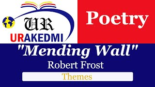 """Mending Wall"" : Themes 