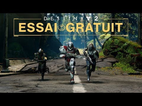Destiny 2 - Bande-annonce de l'essai gratuit [FR]