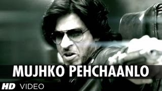 Mujhko Pehchaanlo (Song) - Don 2