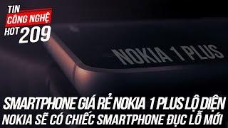 Smartphone giá rẻ Nokia 1 Plus lộ diện   Tin Công Nghệ Hot Số 209