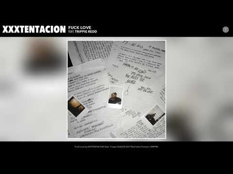 XXXTENTACION - Fuck Love (Audio) (feat. Trippie Redd) (видео)