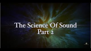 The Science of Sound Part II