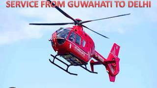 Best-Cost Air Ambulance Service from Guwahati to Delhi