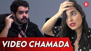 COISAS QUE ACONTECEM NA VIDEO CHAMADA | PARAFERNALHA