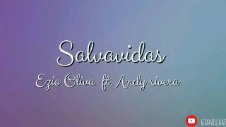 Salvavidas   Ezio Oliva Y Andy Rivera ( Letra  Lyric )