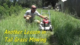 Pt 2 How To Cut Tall Grass with a Basic Lawn Mower - Tall Grass Mowing