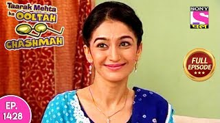 Taarak Mehta Ka Ooltah Chashmah - Full Episode 1428 - 21st September, 2018