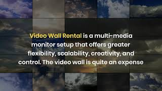 What are the Four Reasons for Video Wall Rental Dubai?