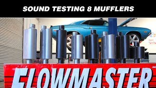 Sound Testing: Flowmasters 8 Hottest Mufflers
