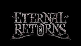 Eternal Returns - Garoul - eternalreturns
