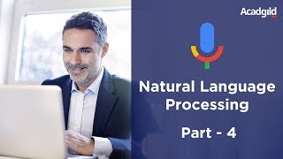 Natural Language Processing Tutorial Part 4 | NLP Training Videos | Text Analysis