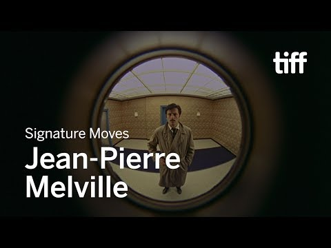 The Signature Moves of Jean-Pierre Melville   TIFF