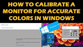 How To Calibrate Your Monitor In WINDOWS