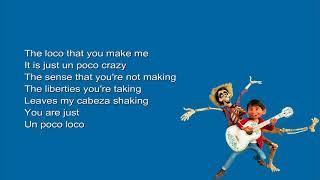 Anthony Gonzalez, Gael García Bernal - Un Poco Loco (Lyrics from the movie