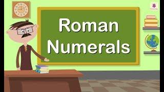 Roman Numerals | Maths Concept For Kids | Maths Grade 5 | Periwinkle