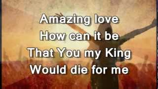 You Are My King (Amazing Love) - Instrumental with Lyrics (no vocals)