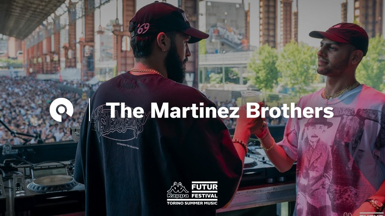 The Martinez Brothers - Live @ Kappa FuturFestival 2018