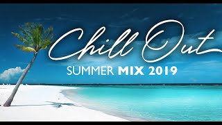 Chill Out Mix 2019 - Del Mar Mix - Summer Mix 2019 - Relax Music 2019 - Chill Music - Tropical Music