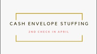 April  Cash Envelope Stuffing | Dave Ramsey Inspired