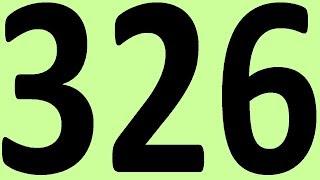 АНГЛИЙСКИЙ ЯЗЫК ДО АВТОМАТИЗМА ЧАСТЬ 2 УРОК 326 УРОКИ АНГЛИЙСКОГО ЯЗЫКА
