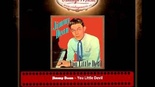 Jimmy Dean – You Little Devil