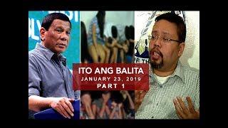 Ito Ang Balita (January 23, 2019) PART 1
