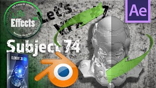 "How to use Blender for After Effects and Element 3D  | Let's VFX ""Subject 74"" #7"